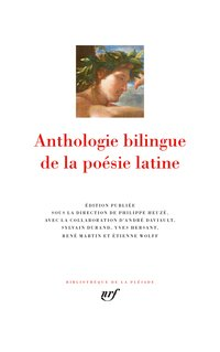 Anthologie bilingue de la poésie latine