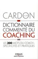 Alain Cardon - Dictionnaire commenté du coaching