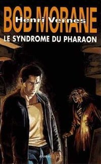 Bob morane le syndrome de pharaon