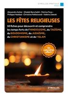 A.Astier, G.Bencheikh, P.Fava, P.Haddad, C.Pellistrandi, V.Zaleski - Les fêtes religieuses