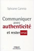 Sylviane CANNIO - Communiquer avec authenticité et rester vrai