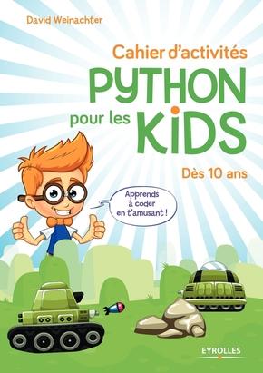 D.Weinachter- Cahier d'activités Python pour les kids