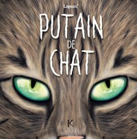 Putain de chat - Tome 08