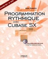 Mark Roberts - Programmation rythmique avec cubase sx avec cd-dom couvre sx1 et sx 2
