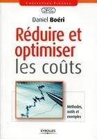Daniel Boéri - Réduire et optimiser les coûts