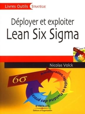 Nicolas Volck- Déployer et exploiter lean six sigma