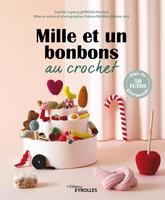 C.Lepecq, S.Mérillon - Mille et un bonbons au crochet