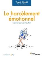 V.Megglé - Le harcèlement émotionnel