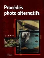 Jill Enfield - Procédés photo alternatifs