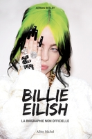 Billie eilish - la biographie non officielle