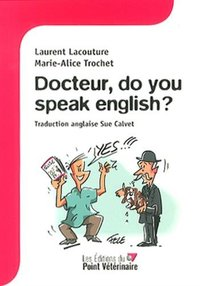 Docteur do you speak english ?