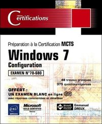 Windows 7 - Configuration - Préparation à la certification MCTS