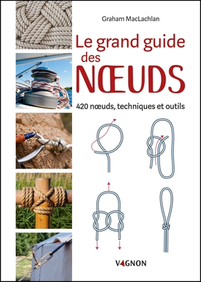 Le grand guide des noeuds