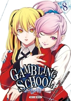 Gambling school twin - Tome 08