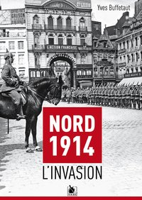 Nord 1914 : l'invasion