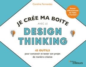 C.Fernandez- Je crée ma boîte avec le Design Thinking