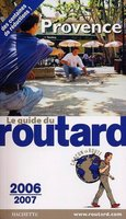 Le guide du routard - Provence - 2006-2007