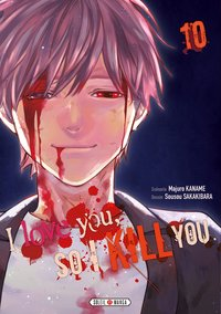 I love you so i kill you - Tome 0