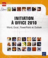 Initiation à Office 2010