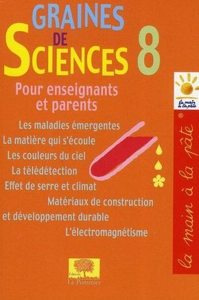 Graines de sciences - Volume 8