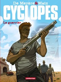 Cyclopes Tome 4 : Le guerrier