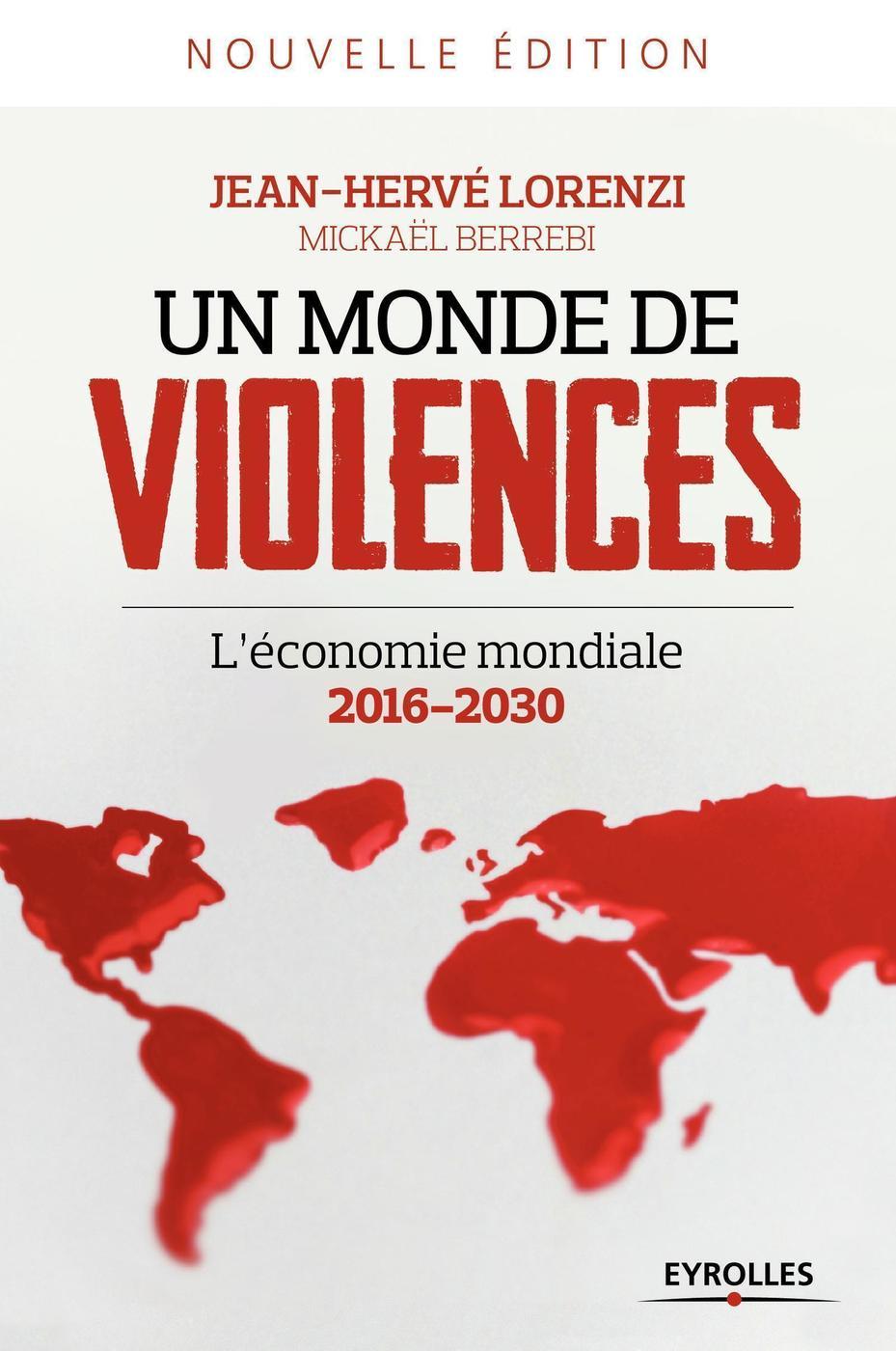 Un Monde De Violences Jean Herve Lorenzi Mickael Berrebi Librairie Eyrolles