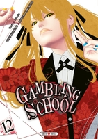 Gambling school - Tome 12