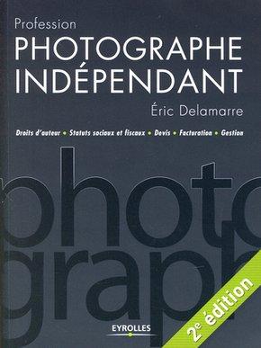 E.Delamarre- Profession photographe indépendant