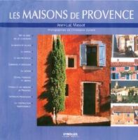 Jean-Luc Massot - Les maisons de provence