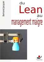 Du lean au management maigre