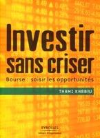 T.Kabbaj - Investir sans criser