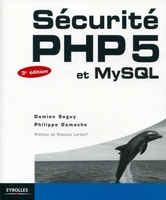 Seguy, Damien; Gamache, Philippe - Sécurité php5 et mysql
