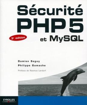 Seguy, Damien; Gamache, Philippe- Sécurité php5 et mysql