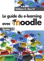 Le guide du e-learning avec Moodle
