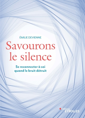 Savourons le silence