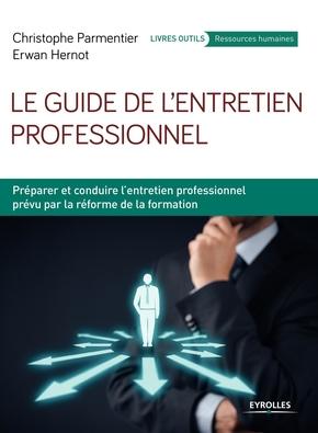 C.Parmentier, E.Hernot- Le guide de l'entretien professionnel