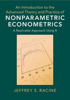 An introduction to the advanced theory and practice of nonparametric econometrics: a replicable appr