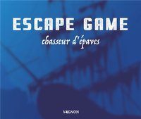Escape game chasseur d'épaves