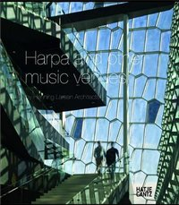 Harpa and other music venues by henning larsen architects /anglais