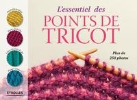 Collectif Eyrolles - L'essentiel des points de tricot