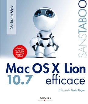 Guillaume Gète- Mac Os X Lion efficace 10.7