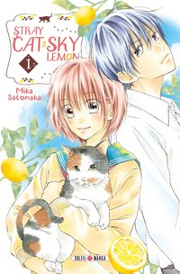 Stray cat and sky lemon - Tome 01