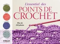 Collectif Eyrolles - L'essentiel des points de crochet