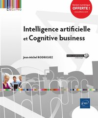 Intelligence artificielle et cognitive business