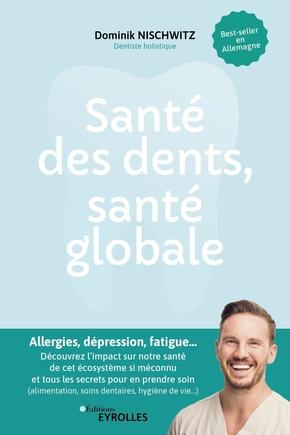 D.Nischwitz- Santé des dents, santé globale