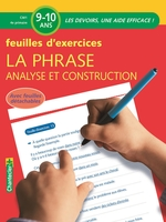 Phrase, analyse et construction - exercices 9-10 ans (la)