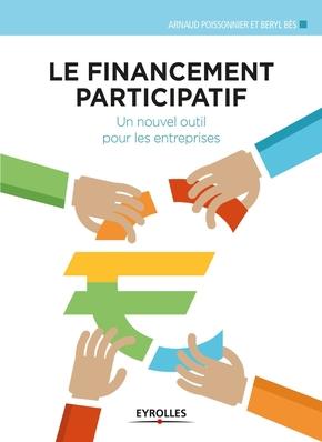 Poissonnier, Arnaud ; Bes, Beryl- Le financement participatif