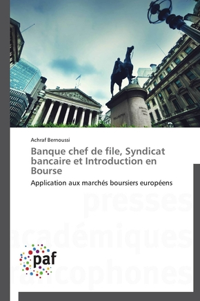 Banque chef de file, syndicat bancaire et introduction en bourse