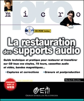 La restauration  des supports audio