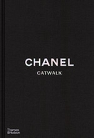 Chanel catwalk: the complete collections (2nd ed) /anglais